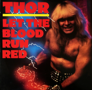 "Thor - Let The Blood Run Red (12"") (Red Vinyl) (VG/VG+)"